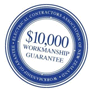 $10,000 workmanship guarantee